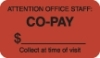 Insurance Labels, CO-PAY - Fl Red, 1-1/2&#34 X 7/8&#34 (Roll of 250)