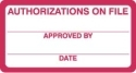 HIPAA Labels, Authorizations on File - Red/White, 3-1/4&#34 X 1-1/4&#34 (Roll of 250)