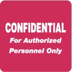 "S-8014 - HIPAA Labels, Confidential Authorized Personnel Only - Red, 2"" X 2"" (Roll of 500)"