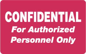 """S-8012 - HIPAA Labels, Confidential Authorized Personnel Only - Red, 4"""" X 2.5"""" (Roll of 100)"""