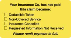 "S-5580 - Patient Responsibility Labels, Your Insurance Co. Has Not Paid... - Fl Chartreuse, 3-1/4"" X 1-3/4"" (Roll of 250)"