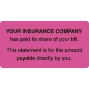 "S-4200 - Patient Responsibility Labels, YOUR INSURANCE COMPANY... - Fl Pink, 3-1/4"" X 1-3/4"" (Roll of 250)"