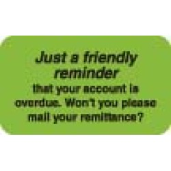 "Billing Collection Labels, Just a Friendly Reminder - Fl Green, 1-1/2"" X 7/8"" (Roll of 250)"