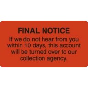 "S-4790 - Billing Collection Labels, Fl Red - FINAL NOTICE, 3-1/4"" X 1-3/4"" (Roll of 250)"
