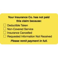 "Patient Responsibility Labels, Your Insurance Co. Has Not Paid... - Fl Chartreuse, 3-1/4"" X 1-3/4"" (Roll of 250)"
