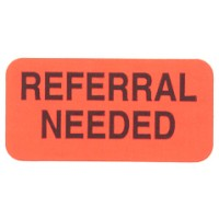 "Reminder Labels, REFERRAL NEEDED - Fl Red, 1-1/2"" X 3/4"" (Roll of 250)"